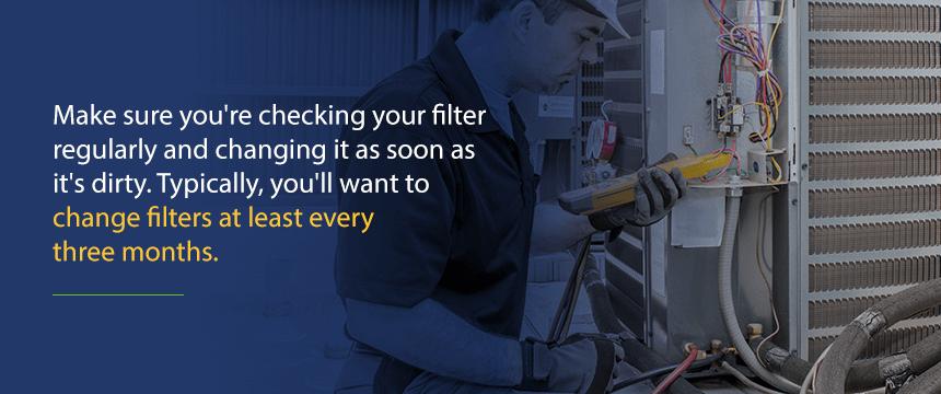 Change Your HVAC Filter Regularly