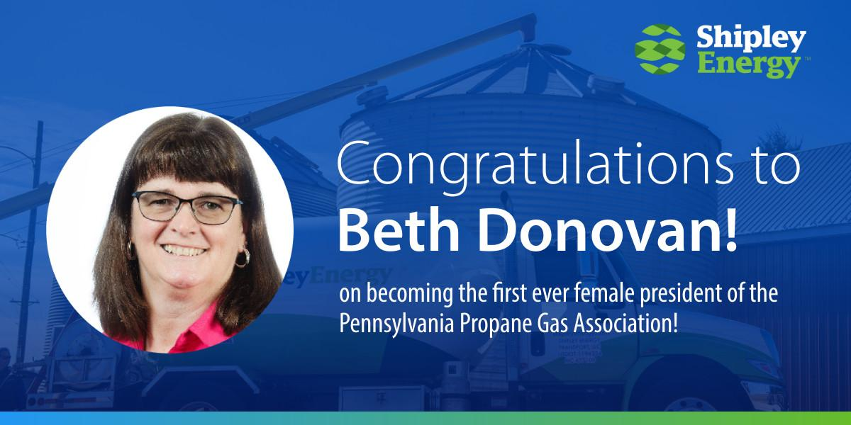 Congratulations Beth Donovan on becoming the first ever female President of the PA Propane Gas Association.