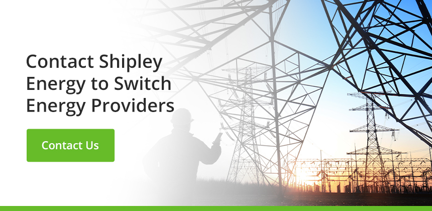 Contact Shipley Energy to Switch Energy Providers