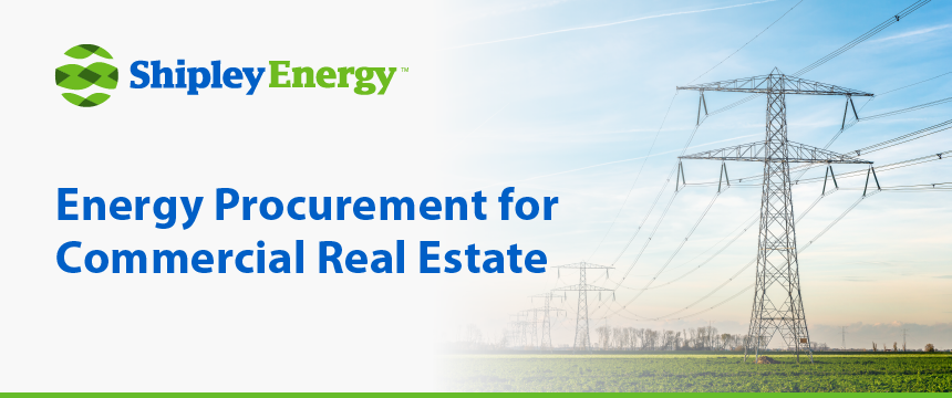 Energy Procurement for Commercial Real Estate