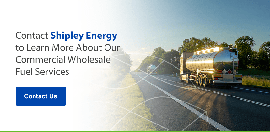 Contact Shipley Energy to Learn More About Our Commercial Wholesale Fuel Services